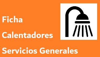 Ficha Calentadores SERVICIOS GENERALES